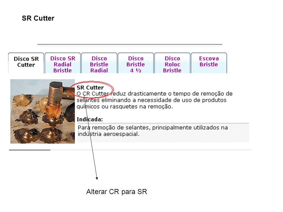 SR Cutter Alterar CR para SR