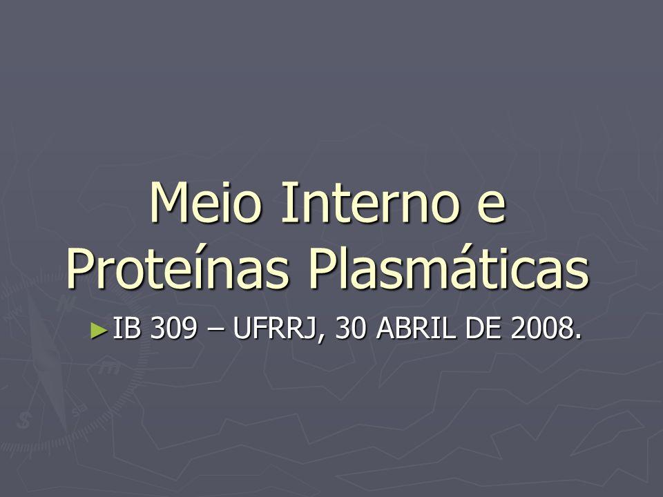 Meio Interno e Proteínas Plasmáticas