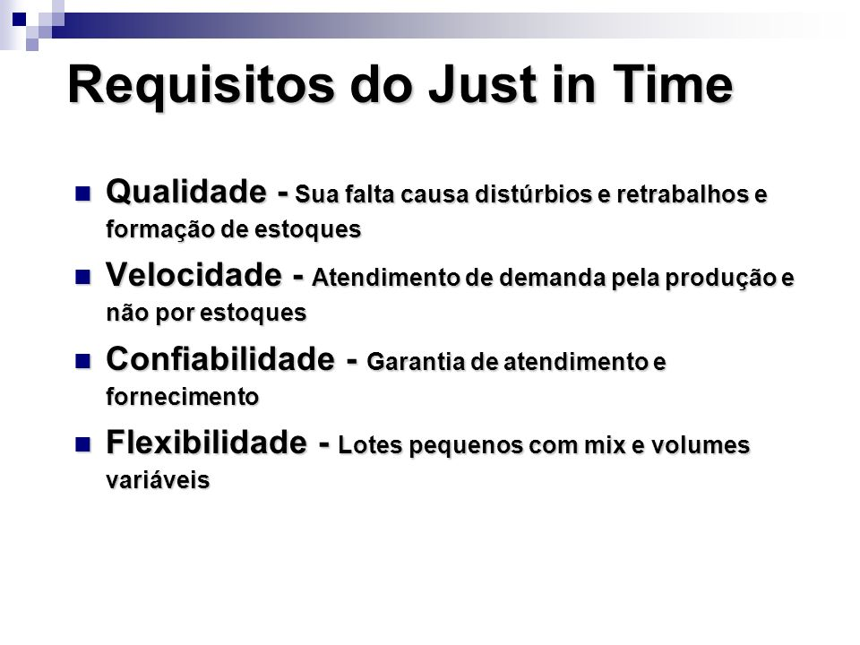 Requisitos do Just in Time