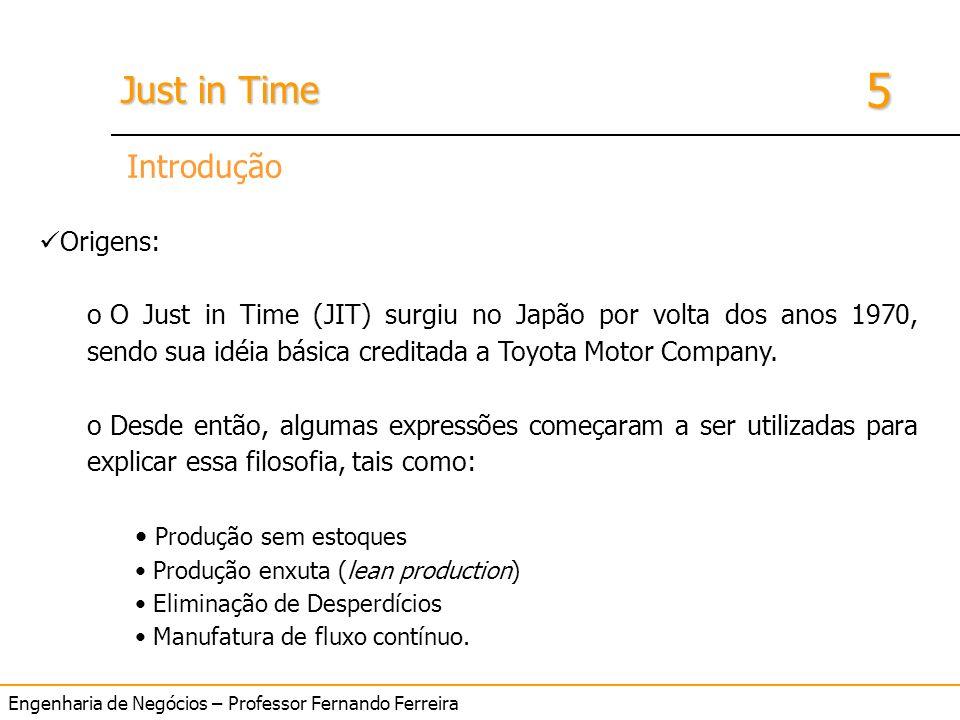 IntroduçãoOrigens: O Just in Time (JIT) surgiu no Japão por volta dos anos 1970, sendo sua idéia básica creditada a Toyota Motor Company.