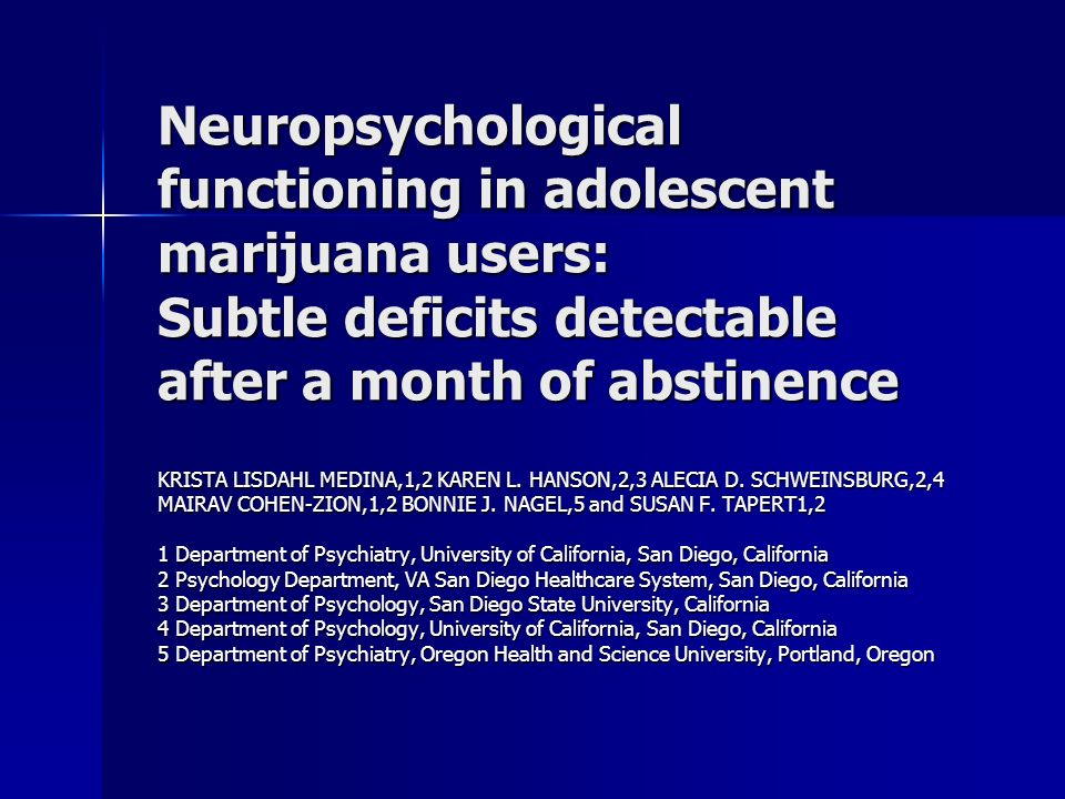 Neuropsychological functioning in adolescent marijuana users: Subtle deficits detectable after a month of abstinence