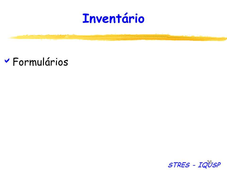 Inventário Formulários STRES - IQUSP