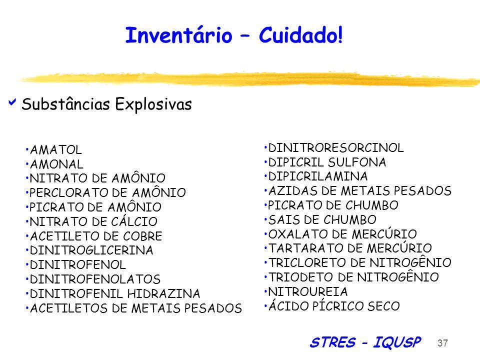Inventário – Cuidado! Substâncias Explosivas STRES - IQUSP