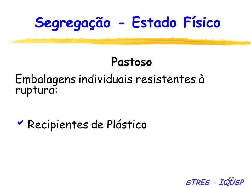 Segregação - Estado Físico