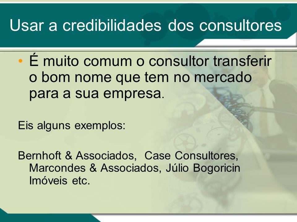 Usar a credibilidades dos consultores