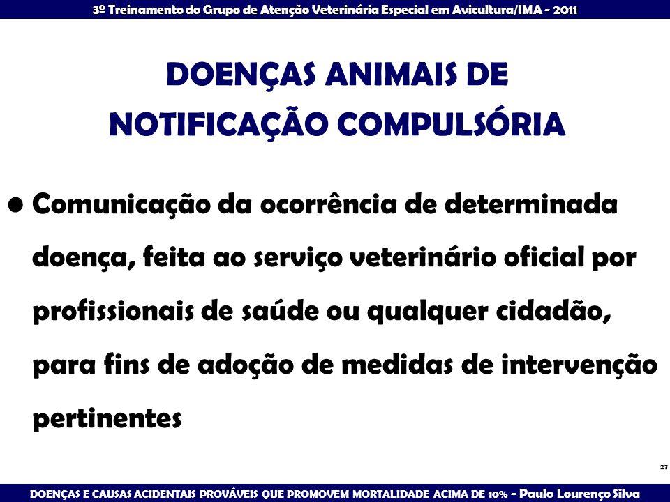 DOENÇAS ANIMAIS DE NOTIFICAÇÃO COMPULSÓRIA