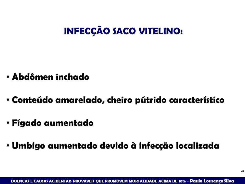 INFECÇÃO SACO VITELINO: