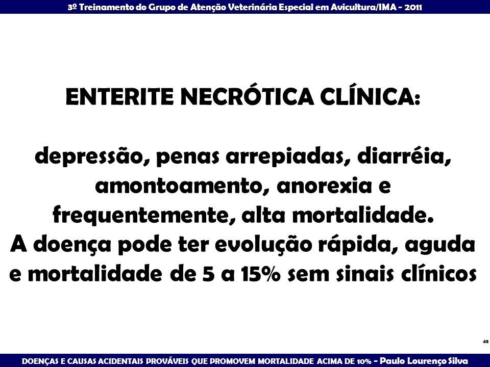 ENTERITE NECRÓTICA CLÍNICA: