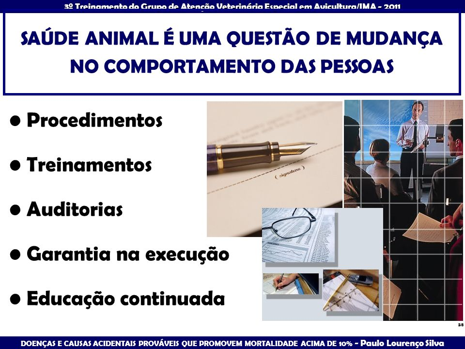 SAÚDE ANIMAL É UMA QUESTÃO DE MUDANÇA NO COMPORTAMENTO DAS PESSOAS