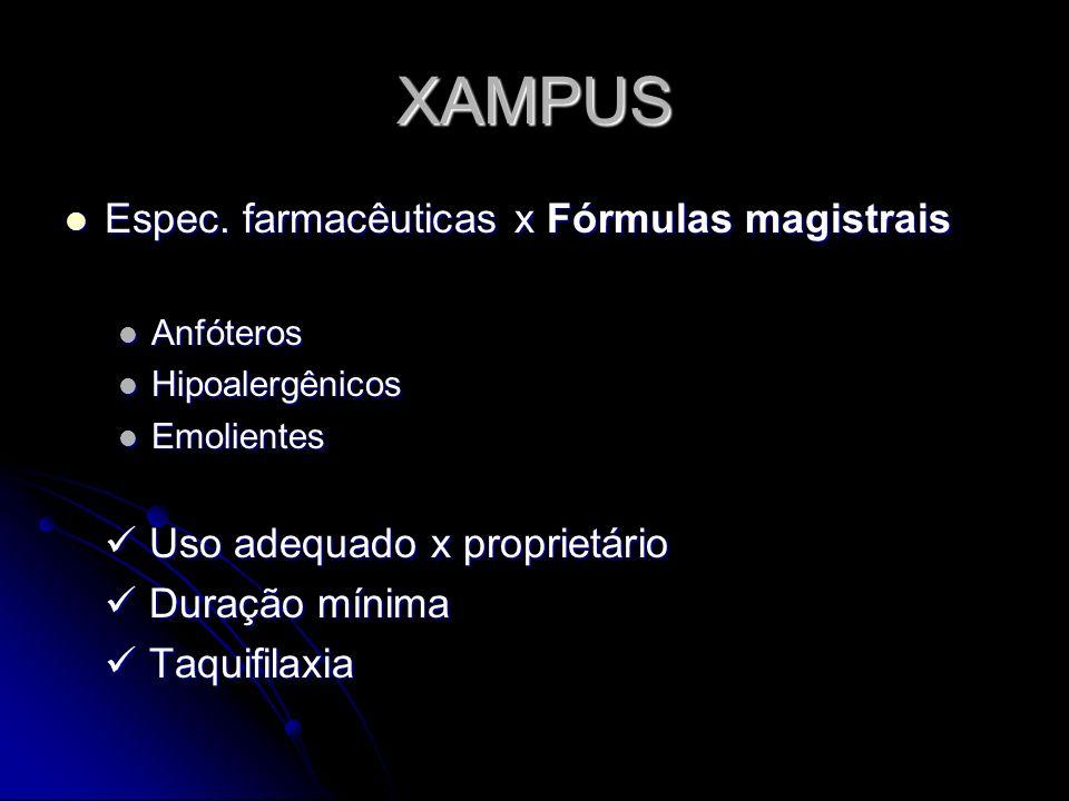 XAMPUS Espec. farmacêuticas x Fórmulas magistrais