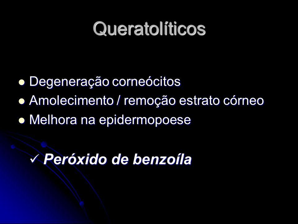 Queratolíticos Degeneração corneócitos