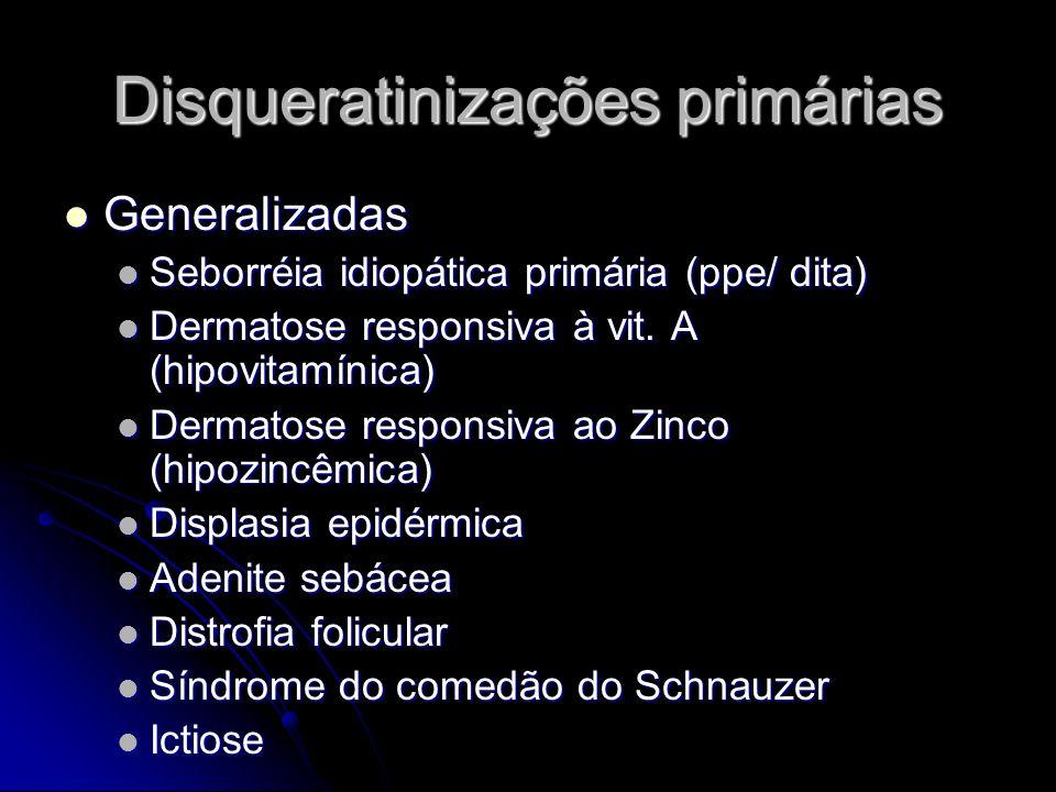 Disqueratinizações primárias