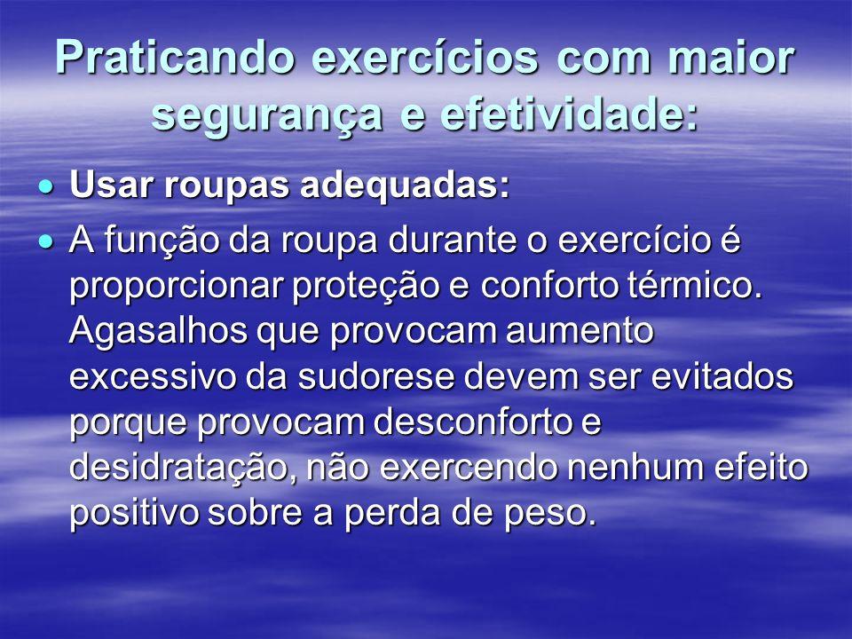 Praticando exercícios com maior segurança e efetividade: