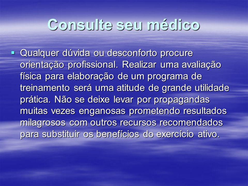 Consulte seu médico