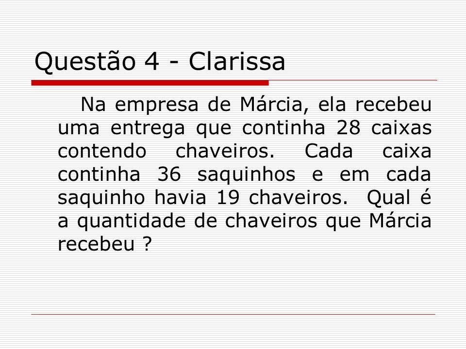 Questão 4 - Clarissa