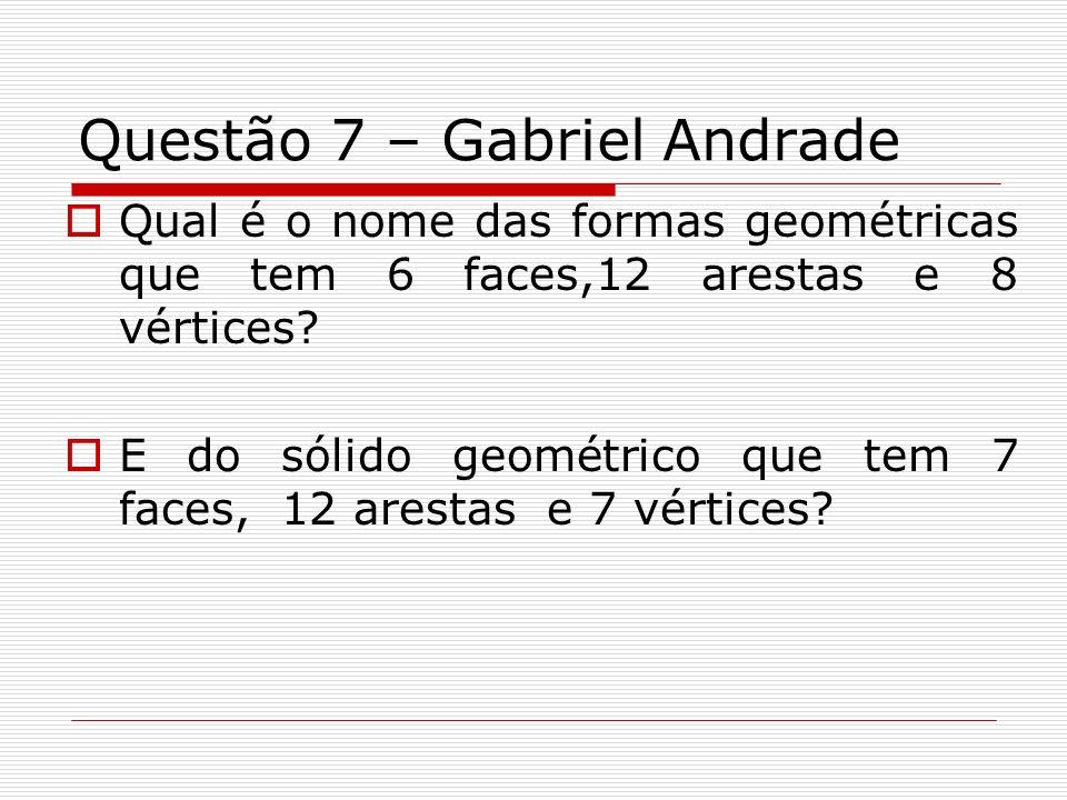 Questão 7 – Gabriel Andrade