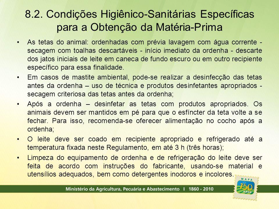 8.2. Condições Higiênico-Sanitárias Específicas para a Obtenção da Matéria-Prima