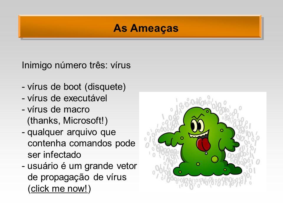 As Ameaças Inimigo número três: vírus - vírus de boot (disquete)