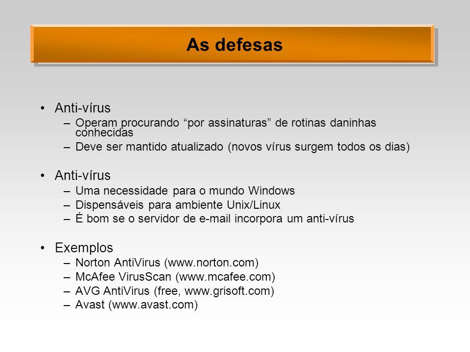 As defesas Anti-vírus Exemplos