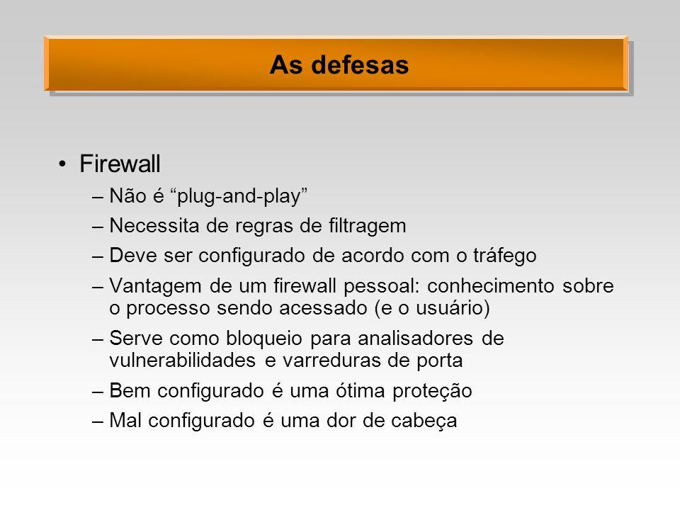 As defesas Firewall Não é plug-and-play
