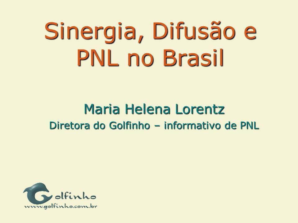 Sinergia, Difusão e PNL no Brasil