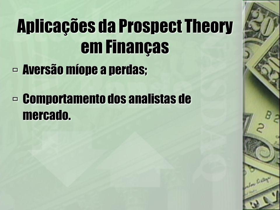 Aplicações da Prospect Theory em Finanças