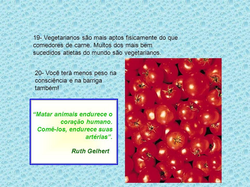 19- Vegetarianos são mais aptos fisicamente do que comedores de carne