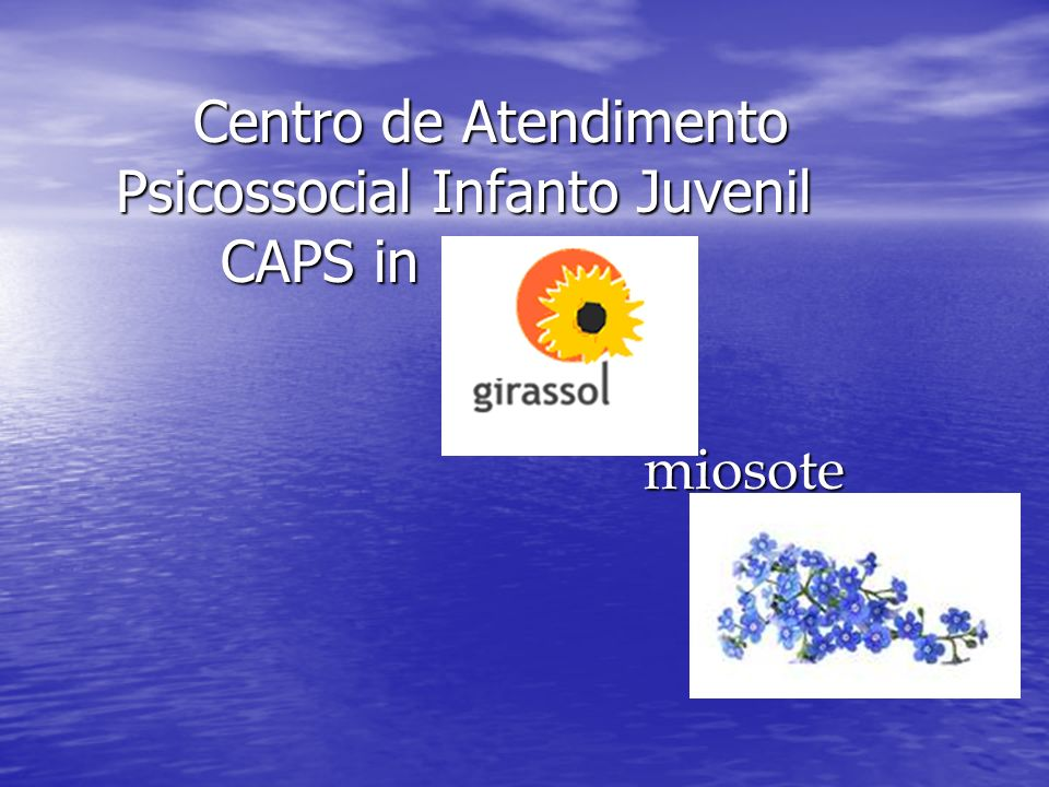Centro de Atendimento Psicossocial Infanto Juvenil CAPS in miosote