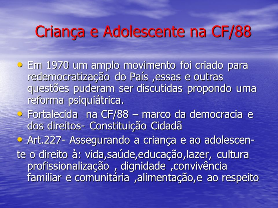 Criança e Adolescente na CF/88