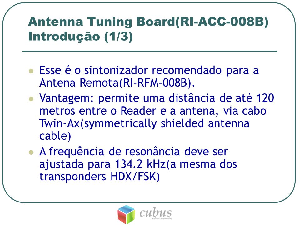 Antenna Tuning Board(RI-ACC-008B) Introdução (1/3)