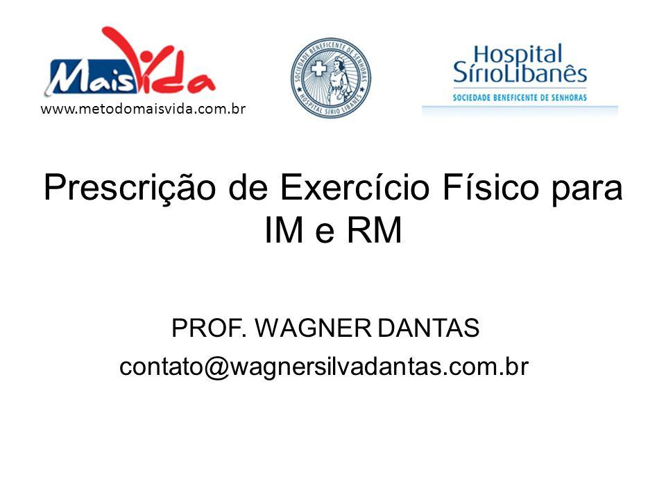 Prescrição de Exercício Físico para IM e RM