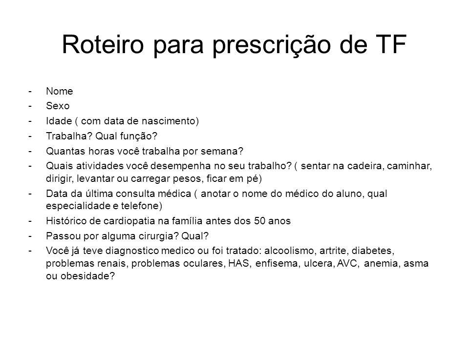 Roteiro para prescrição de TF