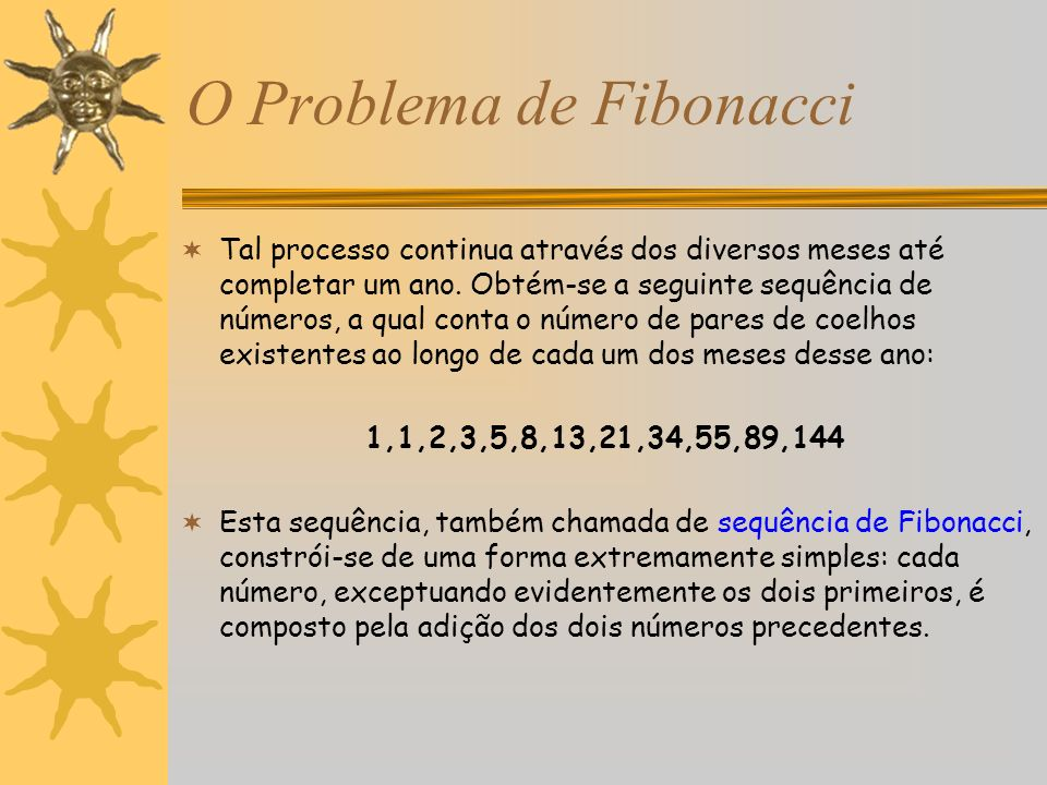 O Problema de Fibonacci