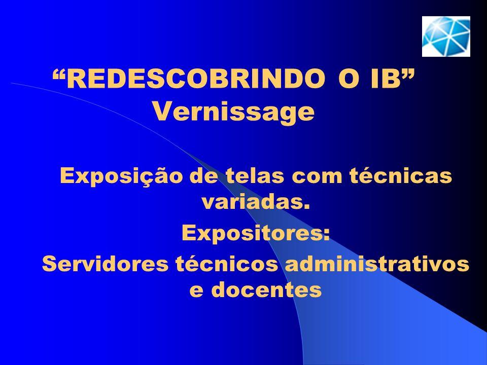 REDESCOBRINDO O IB Vernissage