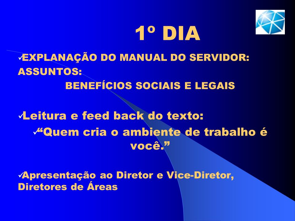 1º DIA Leitura e feed back do texto: