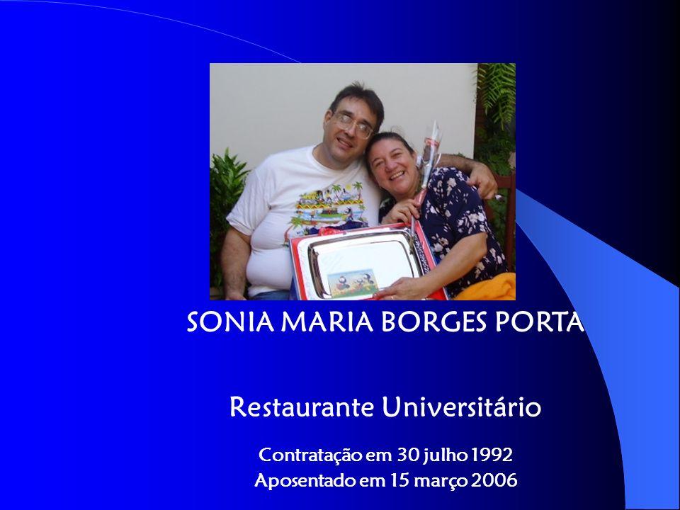 SONIA MARIA BORGES PORTA Restaurante Universitário