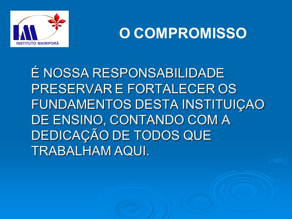 O COMPROMISSO