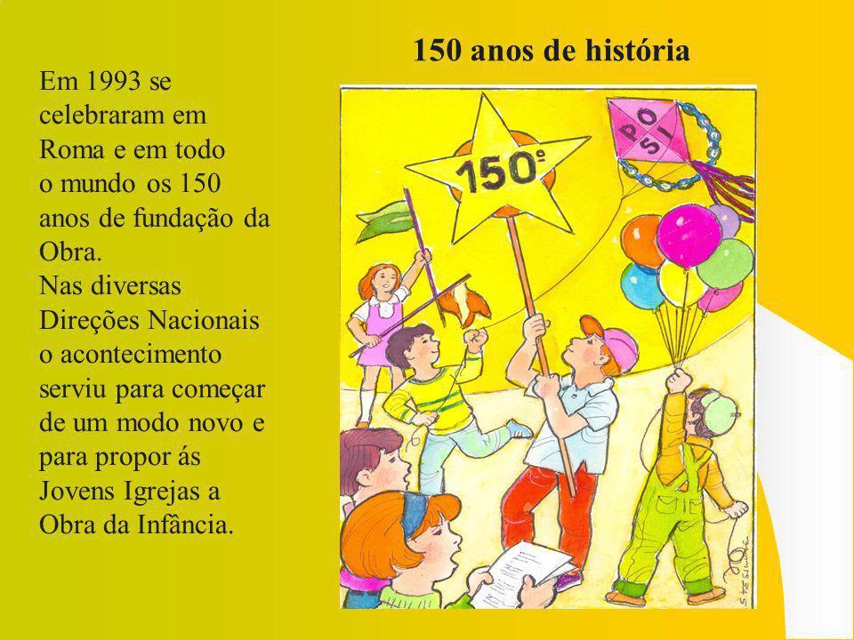 150 anos de história Em 1993 se celebraram em Roma e em todo