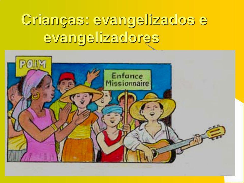Crianças: evangelizados e evangelizadores