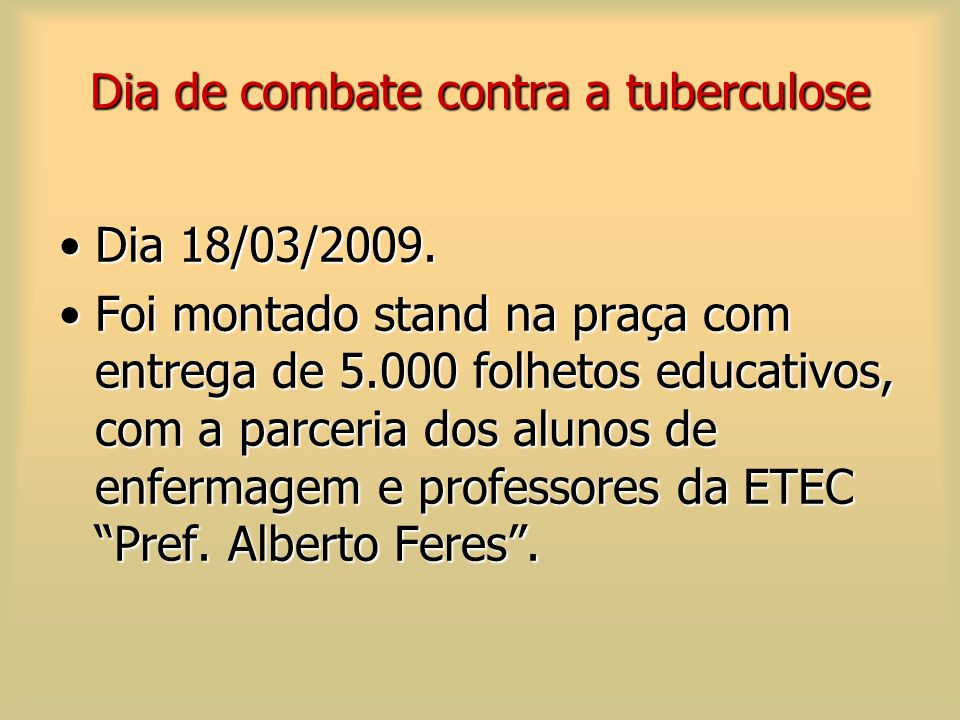 Dia de combate contra a tuberculose