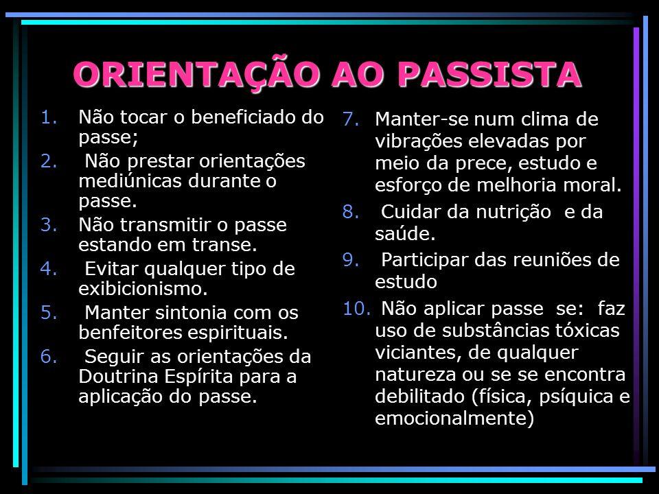 ORIENTAÇÃO AO PASSISTA