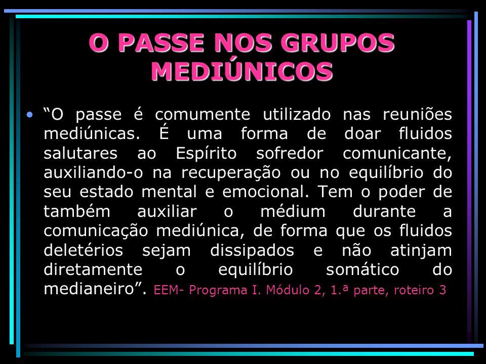 O PASSE NOS GRUPOS MEDIÚNICOS