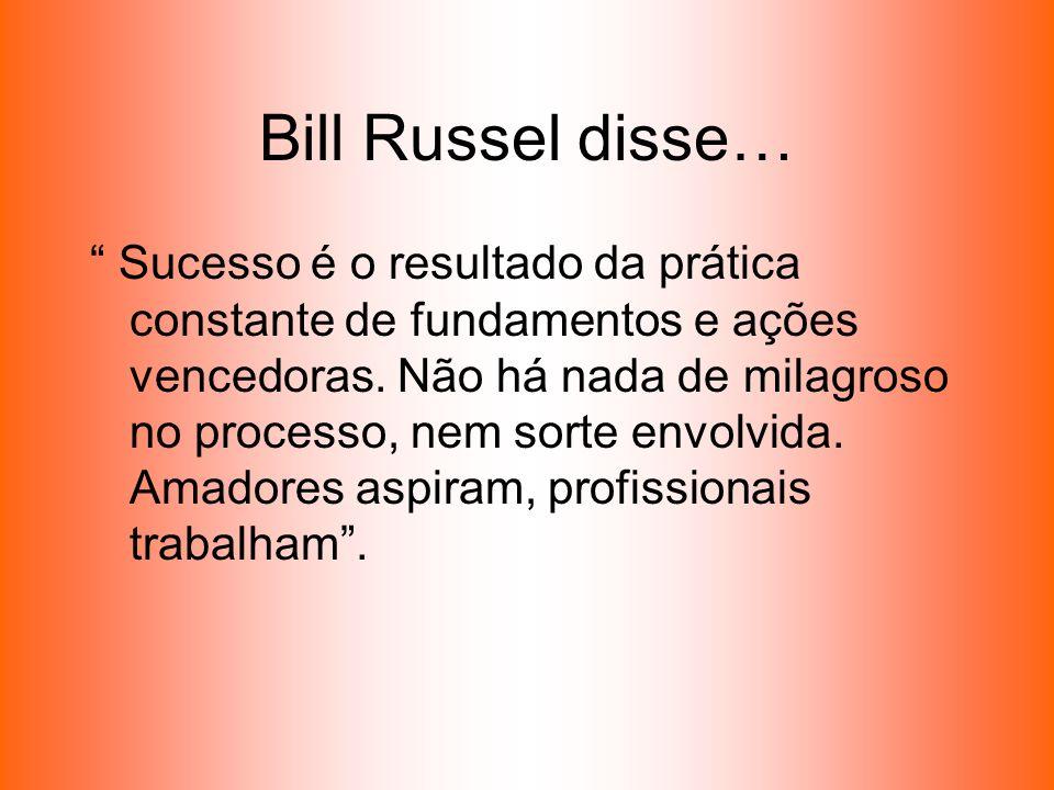 Bill Russel disse…