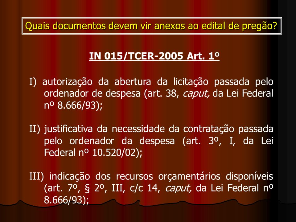 Quais documentos devem vir anexos ao edital de pregão