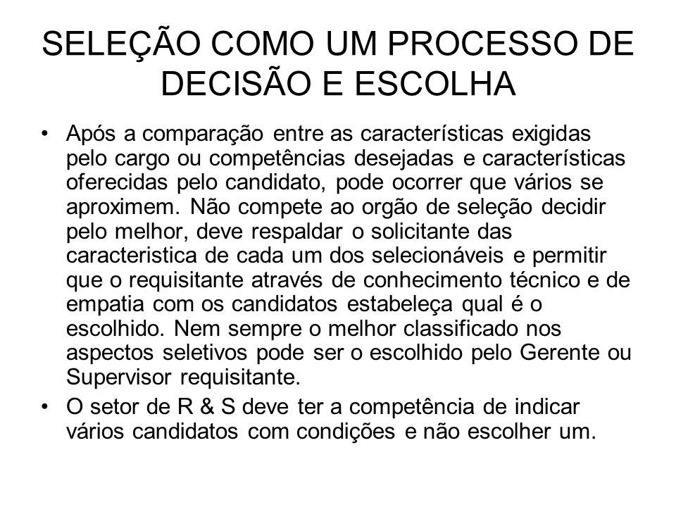 SELEÇÃO COMO UM PROCESSO DE DECISÃO E ESCOLHA
