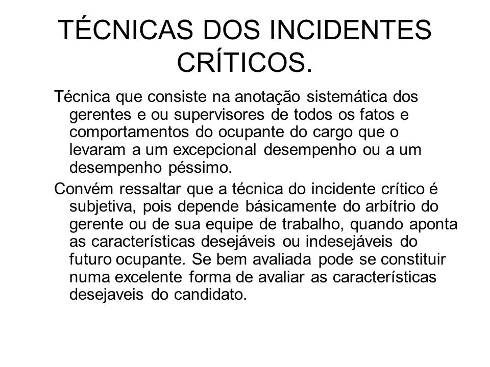 TÉCNICAS DOS INCIDENTES CRÍTICOS.