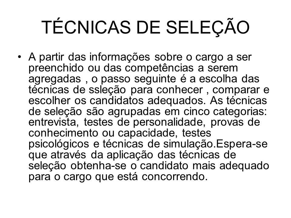 TÉCNICAS DE SELEÇÃO