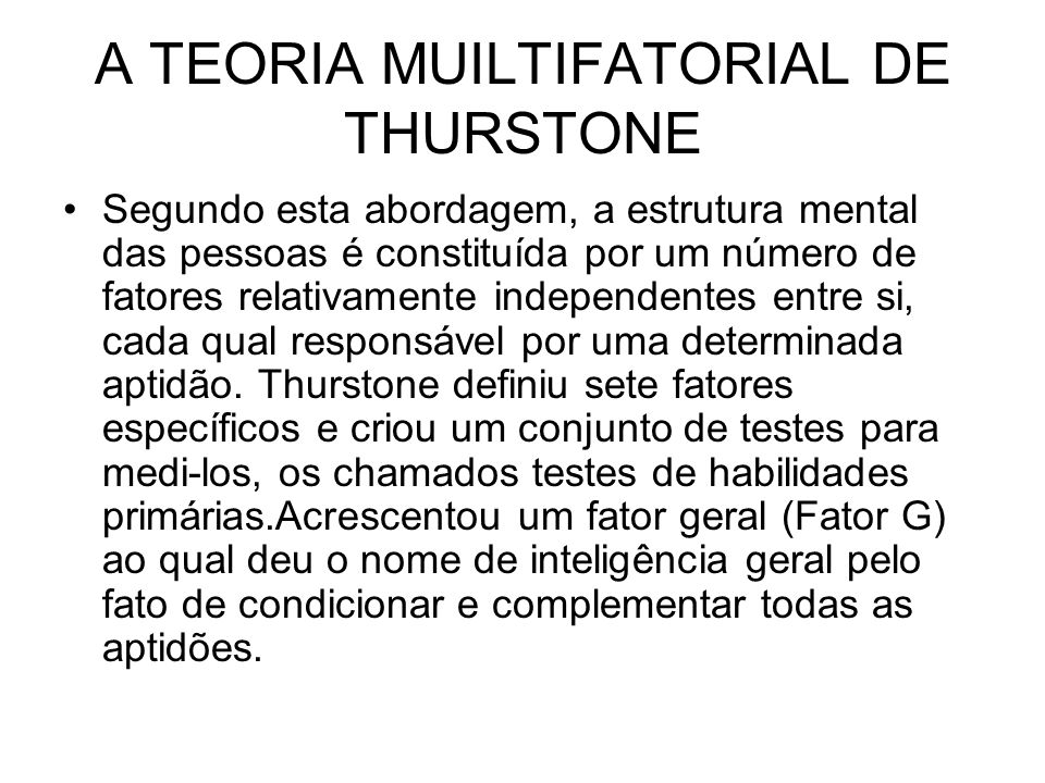 A TEORIA MUILTIFATORIAL DE THURSTONE