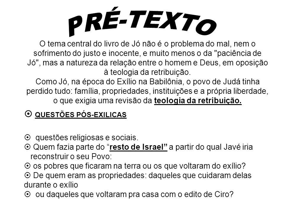 PRÉ-TEXTO  QUESTÕES PÓS-EXILICAS