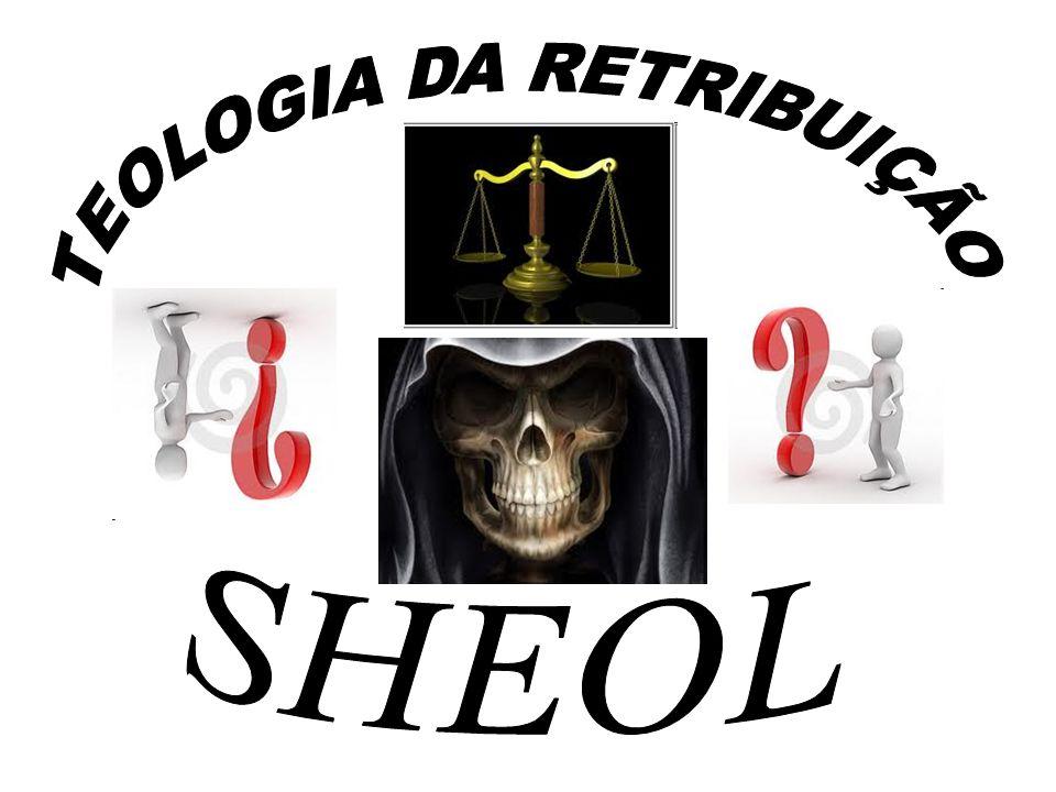 TEOLOGIA DA RETRIBUIÇÃO